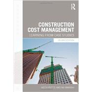 Construction Cost Management: Learning from Case Studies by Potts; Keith, 9780415629126