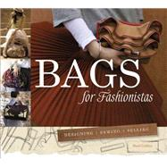 Bags for Fashionistas by Coldine, Nani, 9780764349126