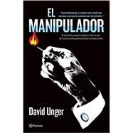 El manipulador / The Mastermind by Unger, David, 9786070729126