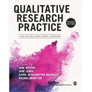 Qualitative Research Practice by Ritchie, Jane; Lewis, Jane; Nicholls, Carol McNaughton; Ormston, Rachel, 9781446209127
