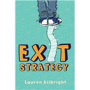 Exit Strategy by Allbright, Lauren, 9781481479127