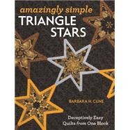 Amazingly Simple Triangle Stars by Cline, Barbara H., 9781607059127
