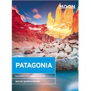 Moon Patagonia Including the Falkland Islands by Bernhardson, Wayne, 9781612389127