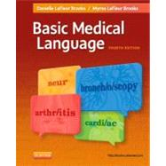 Basic Medical Language (Book with Access Code) by Brooks, Danielle Lafleur; Brooks, Myrna LaFleur, R.N., 9780323089128