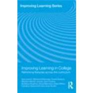 Improving Learning in College: Rethinking literacies across the curriculum by Ivanic; Roz, 9780415469128