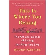 This Is Where You Belong by Warnick, Melody, 9780525429128