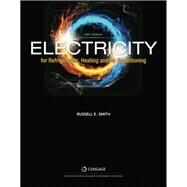 Electricity for Refrigeration, Heating, and Air Conditioning by Smith, Russell E., 9781337399128