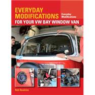 Everyday Modifications for Your Vw Bay Window Van by Hawkins, Rob, 9781847979131