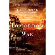 Tomorrow War The Chronicles of Max [Redacted] by Bourne, J. L., 9781451629132