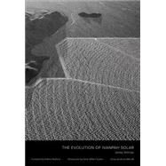 The Evolution of Ivanpah Solar by Stillings, Jamey; Redford, Robert; Tucker, Anne Wilkes; Barcott, Bruce, 9783869309132