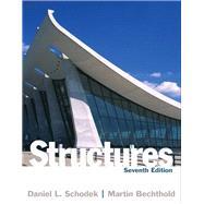 Structures by Schodek, Daniel; Bechthold, Martin, 9780132559133