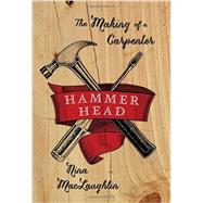Hammer Head by Maclaughlin, Nina, 9780393239133
