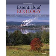 Essentials of Ecology by Begon, Michael; Howarth, Robert W.; Townsend, Colin R., 9780470909133