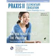 Praxis II Elementary Education: Content Knowledge (0014/5014) by Grey, Shannon; Davis, Anita Price, 9780738609133