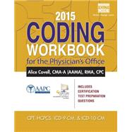 2015 Coding Workbook for the Physician's Office by Covell, Alice, 9781305259133