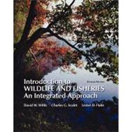 Introduction to Wildlife and Fisheries (Paperback) by Willis, David; Scalet, Charles, 9781464109133