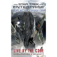 Rise of the Federation by Bennett, Christopher L., 9781476779133