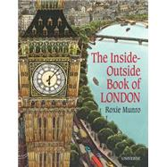 The Inside-outside Book of London by Munro, Roxie, 9780789329134