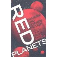 Red Planets : Marxism and Science Fiction by Berger, Harris M., 9780819569134