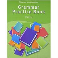 Grammar Practice Book by Houghton Mifflin Company, 9780153499135