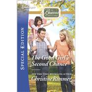 The Good Girl's Second Chance by Rimmer, Christine, 9780373659135