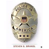 Police in America by Brandl, Steven G., 9781483379135