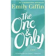The One & Only: A Novel by Giffin, Emily, 9780812999136