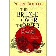 The Bridge Over the River Kwai 9780891419136U