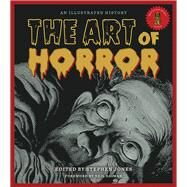 The Art of Horror by Jones, Stephen; Gaiman, Neil, 9781495009136