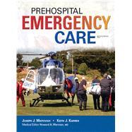 Prehospital Emergency Care by Mistovich, Joseph J.; Karren, Keith J., Ph.D.; Hafen, Brent, 9780133369137