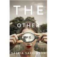 The Other Me by Sarginson, Saskia, 9781250089137