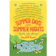 Summer Days and Summer Nights by Perkins, Stephanie, 9781250079138