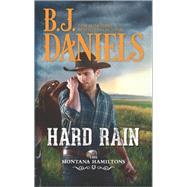 Hard Rain by Daniels, B.J., 9780373789139