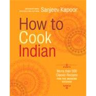 How to Cook Indian by Kapoor, Sanjeev, 9781584799139