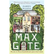 Max Gate by Wilkins, Damien, 9781910709139