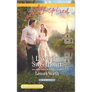 Lakeside Sweetheart by Worth, Lenora, 9780373819140