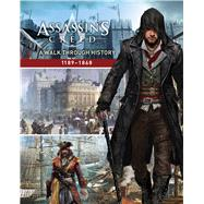 Assassin's Creed: A Walk Through History (1189-1868) by Barba, Rick, 9781338099140