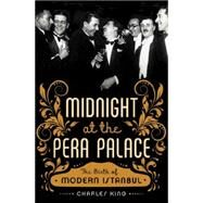 Midnight at the Pera Palace by King, Charles, 9780393089141