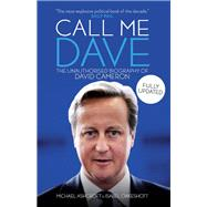 Call Me Dave by Ashcroft, Michael; Oakeshott, Isabel, 9781849549141
