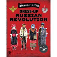 Dress-up Russian Revolution by Bruzzone, Catherine; Hawthorn, Hennie, 9781911509141