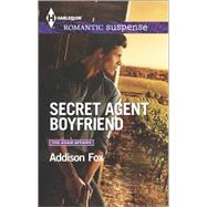 Secret Agent Boyfriend by Fox, Addison, 9780373279142