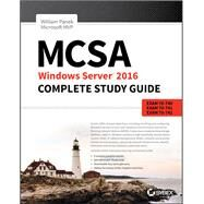Mcsa Windows Server 2016 Complete Study Guide by Panek, William, 9781119359142