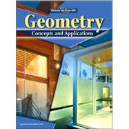 Geometry: Concepts and Applications, Student Edition by Unknown, 9780078799143