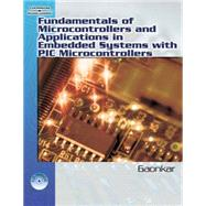 Fundamentals of Microcontrollers and Applications in Embedded Systems with PIC by Gaonkar, Ramesh, 9781401879143