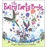 The Fairy Party Book by Clibbon, Meg, 9781550379143