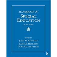 Handbook of Special Education by Kauffman; James M., 9781138699144
