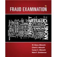 Fraud Examination by Albrecht, W. Steve; Albrecht, Chad O.; Albrecht, Conan C.; Zimbelman, Mark F., 9781305079144