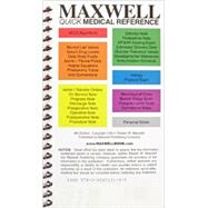 Maxwell Quick Medical Reference by Maxwell, Robert W., 9780964519145
