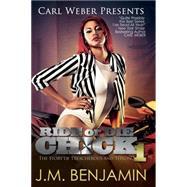 Carl Weber Presents Ride or Die Chick 1 by BENJAMIN, J.M., 9781622869145