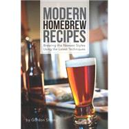 Modern Homebrew Recipes by Strong, Gordon, 9781938469145